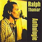 Ralph Thamar Anthologie Ralph Thamar