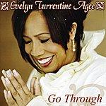 Evelyn Turrentine-Agee Go Through