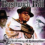 Bushwick Bill My Testimony Of Redemption