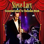 Steve Lacy Essential Salute To Theolonius Monk