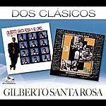 Gilberto Santa Rosa Dos Clásicos