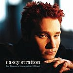 Casey Stratton For Reasons Unexplained (Single)
