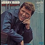 Jerry Reed Hot A' Mighty