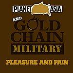 Planet Asia Pleasure & Pain (Single)