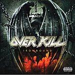Overkill Ironbound (Parental Advisory)