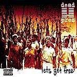 Dead Prez Let's Get Free