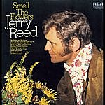 Jerry Reed Smell The Flowers