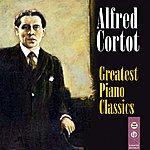 Alfred Cortot Greatest Piano Classics