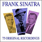Frank Sinatra All Time Greats - 75 Original Recordngs (Digitally Remastered)