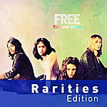 Free Fire And Water (Rarities Edition) (International Version)