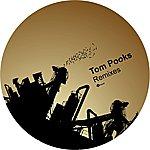 Tom Pooks Remixes Ep