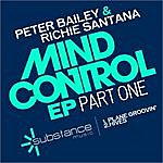Peter Bailey Mind Control EP 1