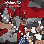 Alphaville Heroes De Los 80. De Mascaras... Y Enigmas