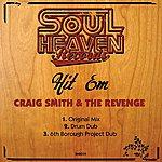 Craig Smith Hit 'Em (3-Track Maxi-Single)