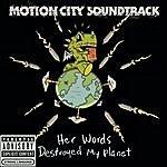Motion City Soundtrack Her Words Destroyed My Planet (Single) (Parental Advisory)