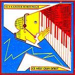 Alexander Robotnick Ce N'est Q'un Début Remastered
