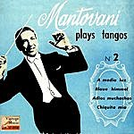"Mantovani & His Orchestra Vintage Dance Orchestras Nº 100 - Eps Collectors, ""Plays Tangos"""