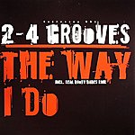 2-4 Grooves The Way I Do