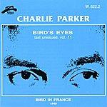 Charlie Parker Bird's Eyes, Vol. 11 (Bird In France)