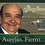 Aurelio Fierro Guaglione (2-Disc Version)