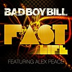 Bad Boy Bill Fast Life (5-Track Maxi-Single)