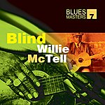 Blind Willie McTell Blues Masters Vol. 7(Blind Willie Mctell)