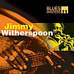 Jimmy Witherspoon Blues Masters Vol. 11(Jimmy Witherspoon)