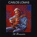 Carlos Lomas Al Momento