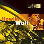 Howlin' Wolf Blues Masters Vol. 9(Howlin' Wolf)