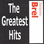 Jacques Brel Jacques Brel - The Greatest Hits