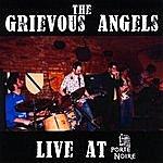 Grievous Angels Live At La Porte Noire Ep