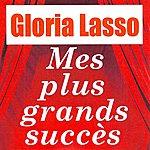 Gloria Lasso Mes Plus Grands Succès