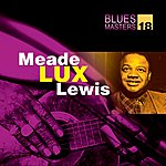Meade 'Lux' Lewis Blues Masters Vol. 18(Meade Lux Lewis)