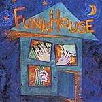 Funkhouse Funkhouse