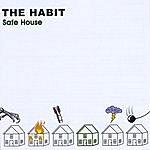 The Habit Safe House