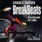 Charlie Barber Breakbeats