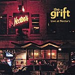 The Grift Live At Nectar's