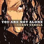 Verny Varela You Are Not Alone