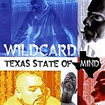 Wild Card Texas State Of Mind