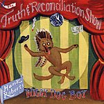 Hank Roberts The Truth And Reconciliation Show