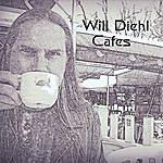 Will Diehl Cafes
