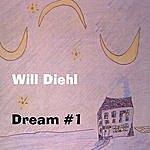 Will Diehl Dream #1