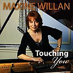 Maxine Willan Touching You