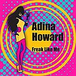 Adina Howard Freak Like Me (Re-Recorded / Remastered)