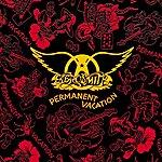 Aerosmith Permanent Vacation (Remastered)