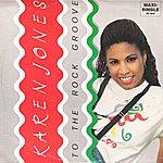 Karen Jones To The Rock Groove (4-Track Maxi-Single)