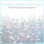 The Soundtrack Of Our Lives Immaculate Convergence - Ep