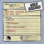 Vice Squad John Peel Session (28th April 1982)