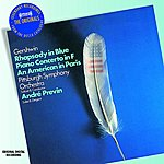 André Previn Gershwin: Rhapsody In Blue / Piano Concerto / An American In Paris