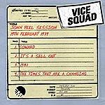 Vice Squad John Peel Session (1st June 1981)